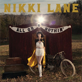 Nikki Lane - All Or Nothin